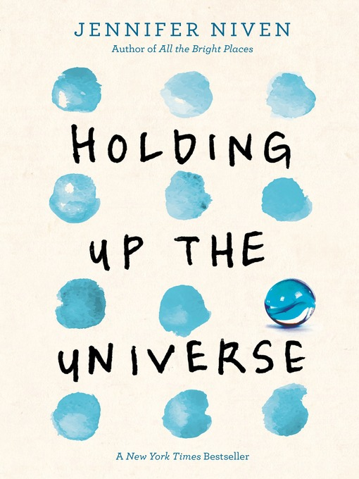 Title details for Holding Up the Universe by Jennifer Niven - Wait list