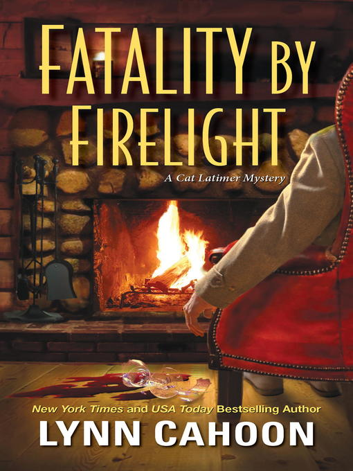 Title details for Fatality by Firelight by Lynn Cahoon - Available