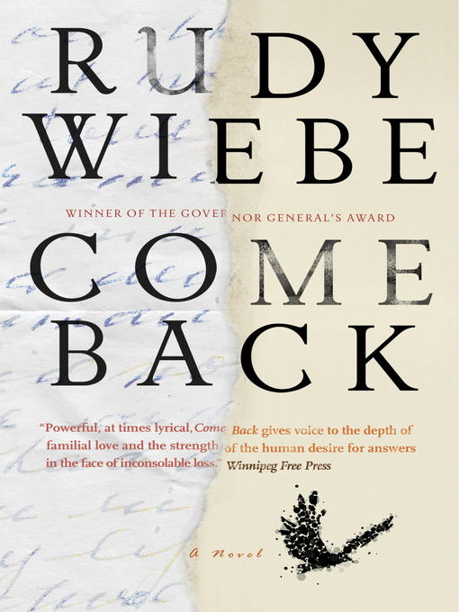 Title details for Come Back by Rudy Wiebe - Available