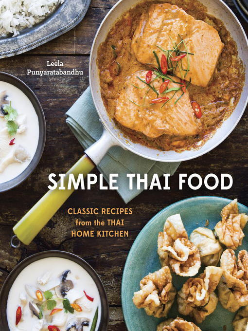 Title details for Simple Thai Food by Leela Punyaratabandhu - Available