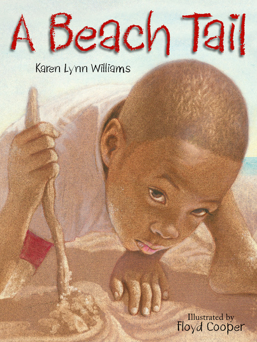 Title details for A Beach Tail by Karen Lynn Williams - Available