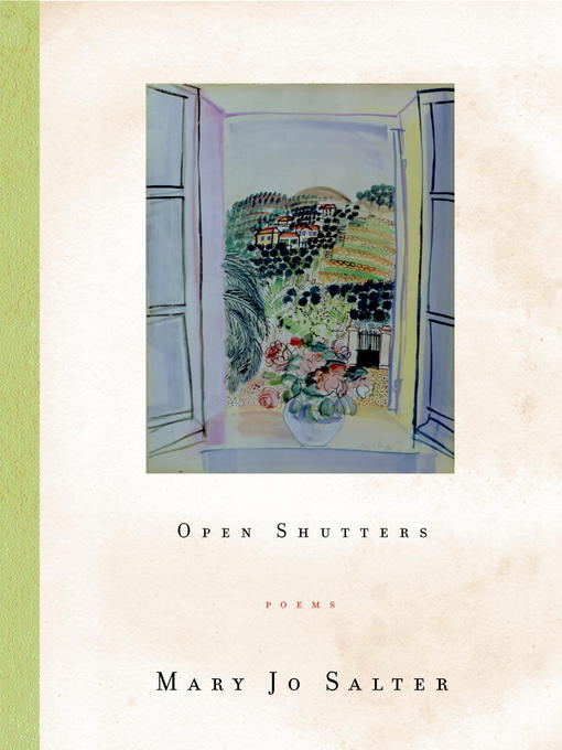 Title details for Open Shutters by Mary Jo Salter - Available