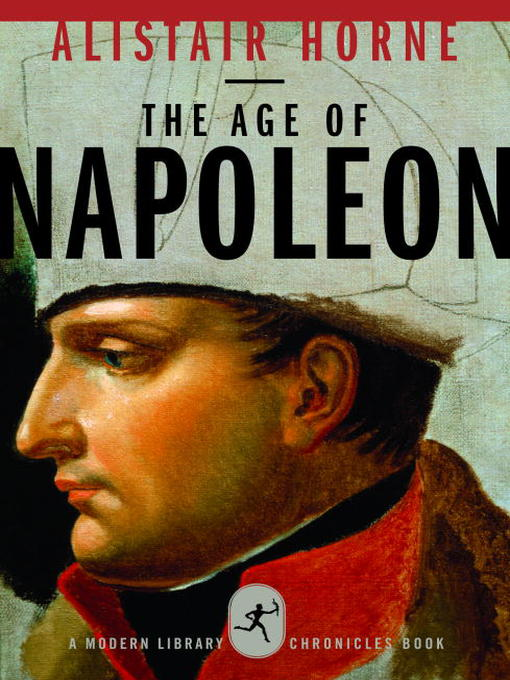 Title details for The Age of Napoleon by Alistair Horne - Available