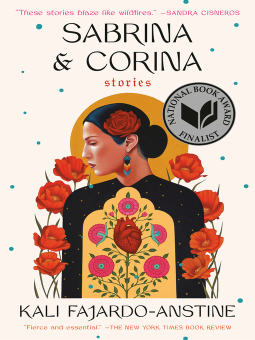 Title details for Sabrina & Corina by Kali Fajardo-Anstine - Available