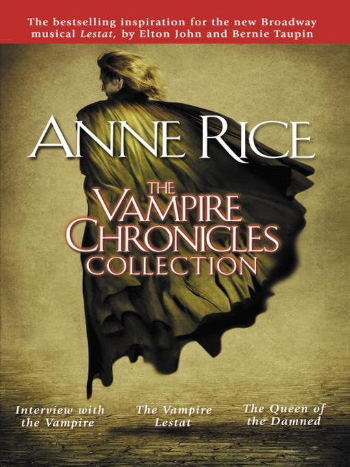 Title details for The Vampire Chronicles Collection by Anne Rice - Wait list