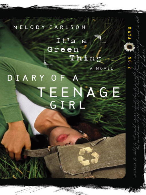 Title details for It's a Green Thing by Melody Carlson - Available