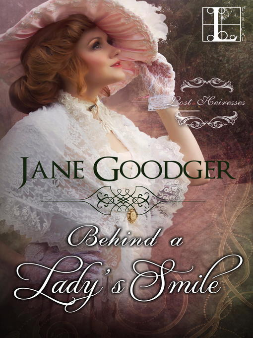 Title details for Behind a Lady's Smile by Jane Goodger - Available