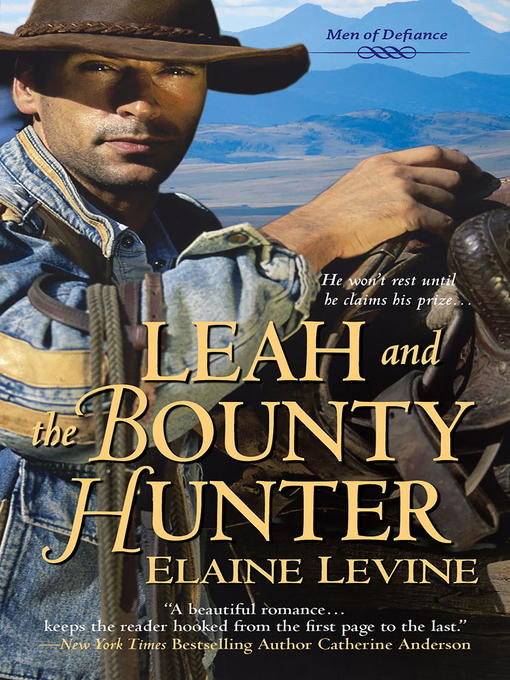 Title details for Leah and the Bounty Hunter by Elaine Levine - Available