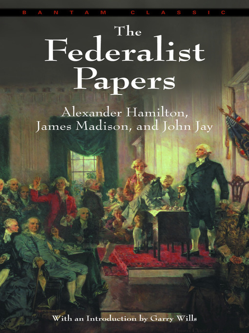 Title details for The Federalist Papers by Alexander Hamilton - Wait list