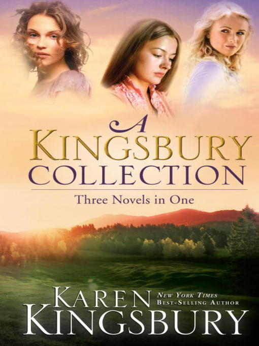Title details for A Kingsbury Collection by Karen Kingsbury - Wait list