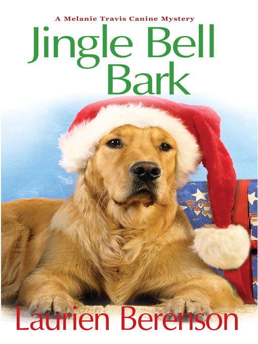 Title details for Jingle Bell Bark by Laurien Berenson - Wait list