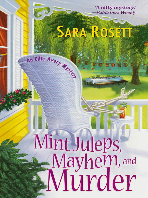 Title details for Mint Juleps, Mayhem, and Murder by Sara Rosett - Wait list