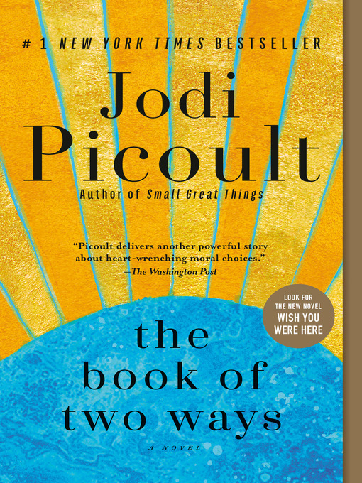 Title details for The Book of Two Ways by Jodi Picoult - Available