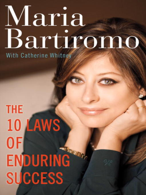 Title details for The 10 Laws of Enduring Success by Maria Bartiromo - Available