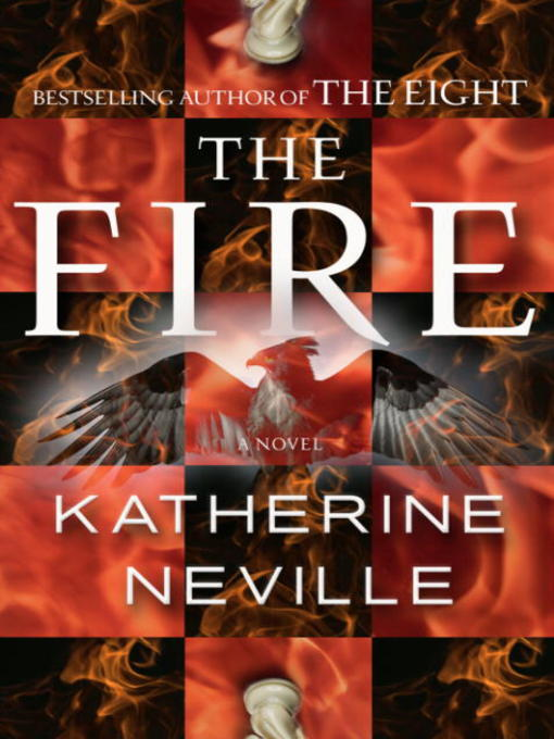 Title details for The Fire by Katherine Neville - Wait list