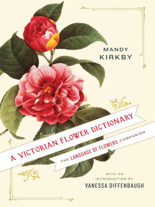 Title details for A Victorian Flower Dictionary by Mandy Kirkby - Wait list