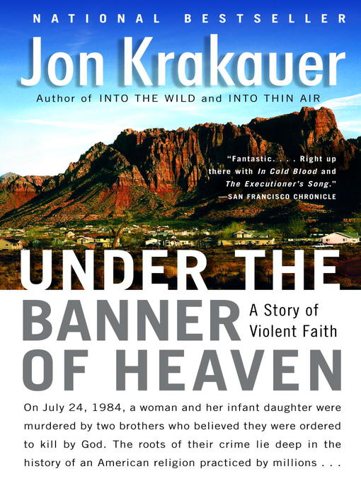 Title details for Under the Banner of Heaven by Jon Krakauer - Available
