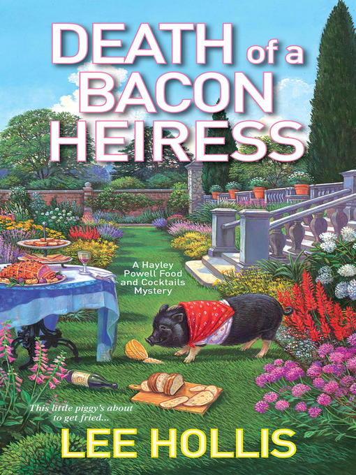 Title details for Death of a Bacon Heiress by Lee Hollis - Available
