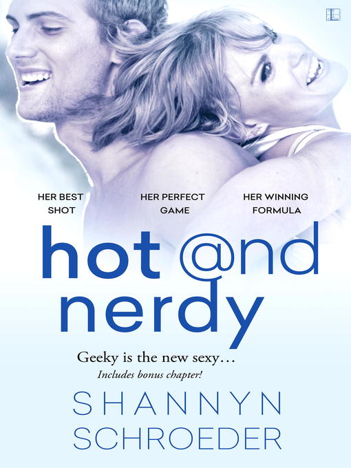 Title details for Hot & Nerdy by Shannyn Schroeder - Wait list