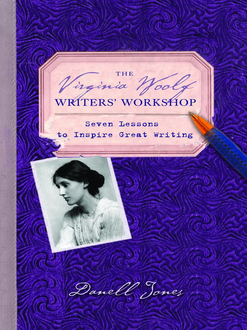 Title details for The Virginia Woolf Writers' Workshop by Danell Jones - Wait list