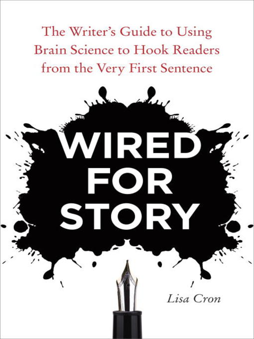 Title details for Wired for Story by Lisa Cron - Wait list