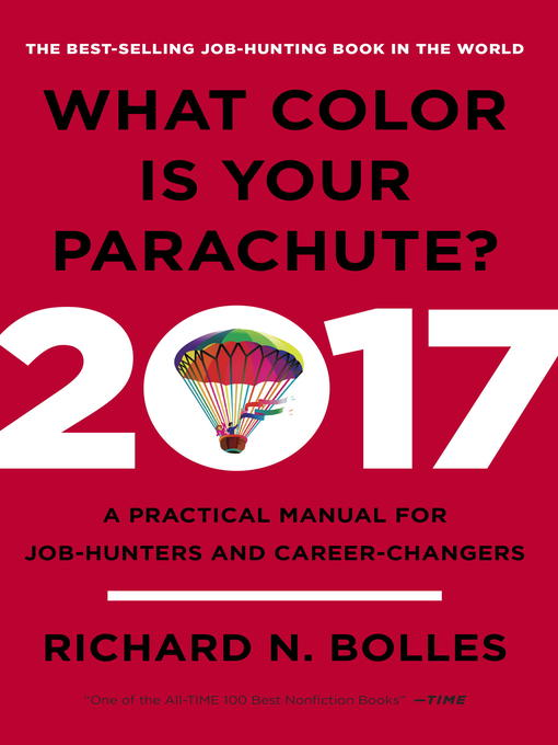 Title details for What Color Is Your Parachute? 2017 by Richard N. Bolles - Available