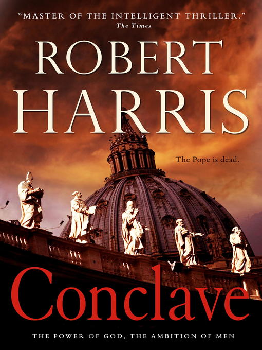 Title details for Conclave by Robert Harris - Wait list