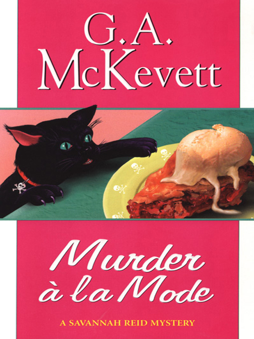 Title details for Murder à la Mode by G. A. McKevett - Wait list
