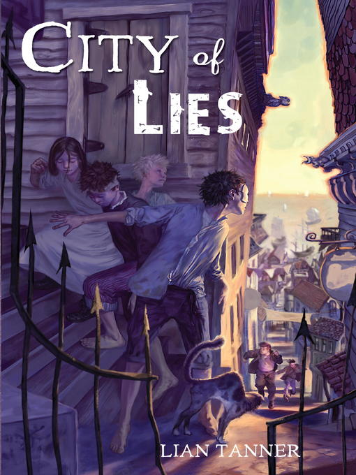 Title details for City of Lies by Lian Tanner - Available