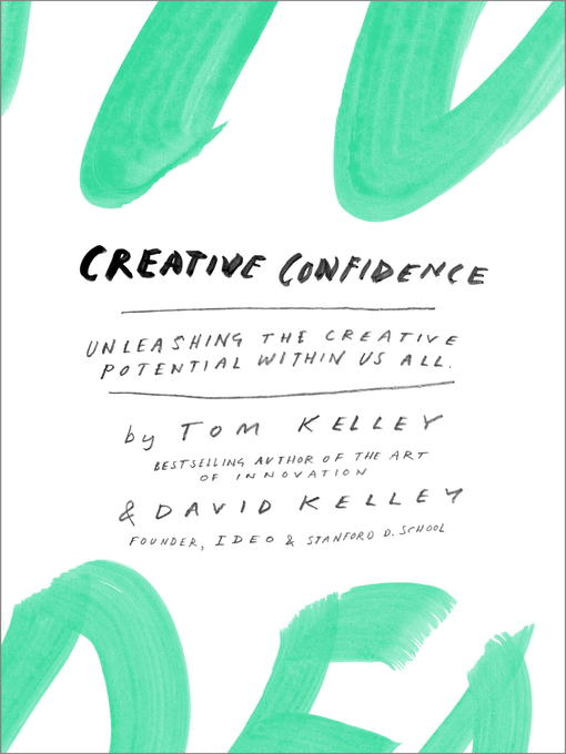 Title details for Creative Confidence by Tom Kelley - Wait list