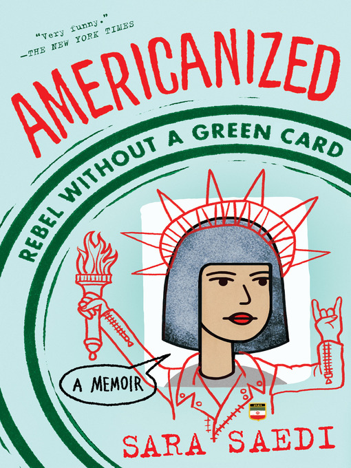 Title details for Americanized by Sara Saedi - Available