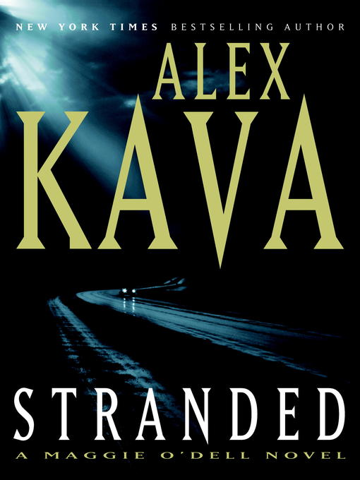 Title details for Stranded by Alex Kava - Available