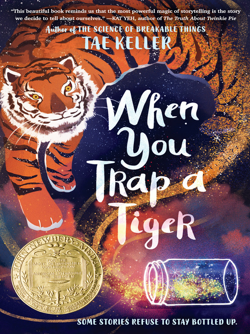 Title details for When You Trap a Tiger by Tae Keller - Available