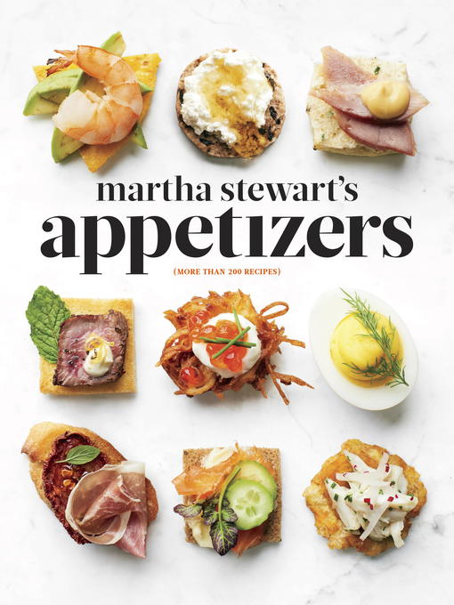 Title details for Martha Stewart's Appetizers by Martha Stewart - Available