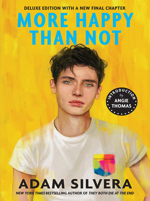 Title details for More Happy Than Not by Adam Silvera - Available