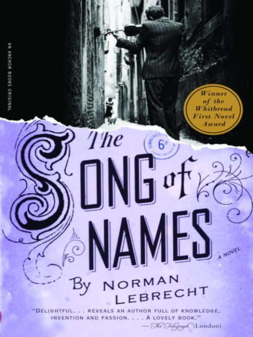 Title details for The Song of Names by Norman Lebrecht - Available