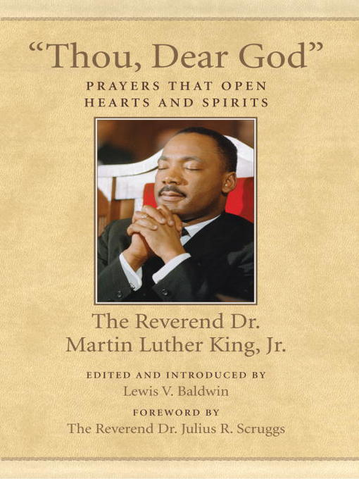 "Title details for ""Thou, Dear God"" by Dr. Martin Luther King, Jr. - Available"