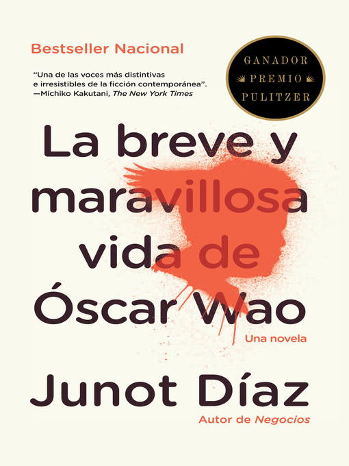 Title details for La breve y maravillosa vida de Óscar Wao by Junot Díaz - Available
