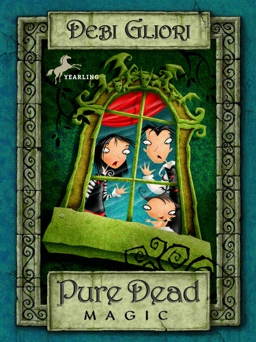 Title details for Pure Dead Magic by Debi Gliori - Available