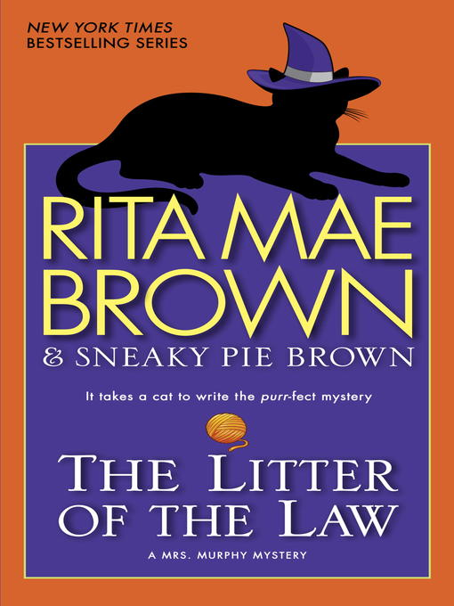 Title details for The Litter of the Law by Rita Mae Brown - Available