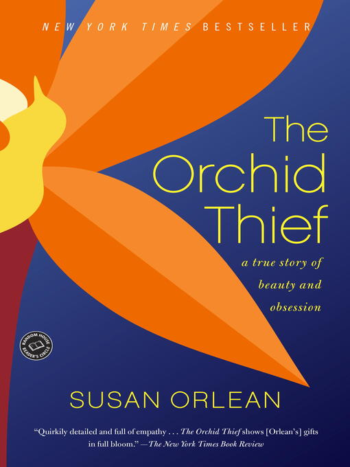 Title details for The Orchid Thief by Susan Orlean - Available