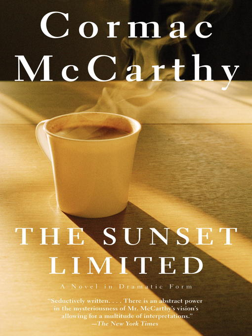 Title details for The Sunset Limited by Cormac McCarthy - Available
