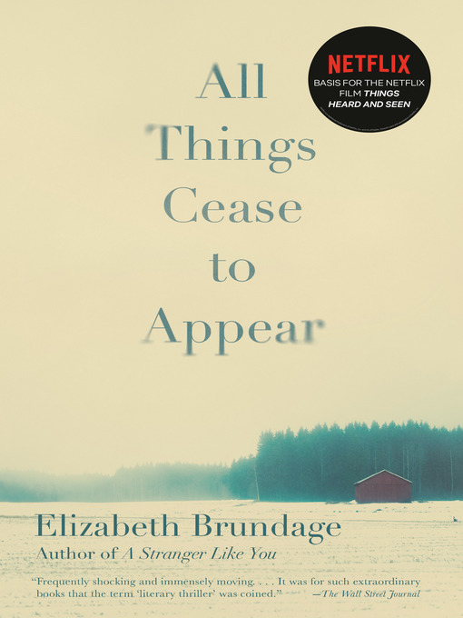 Title details for All Things Cease to Appear by Elizabeth Brundage - Wait list