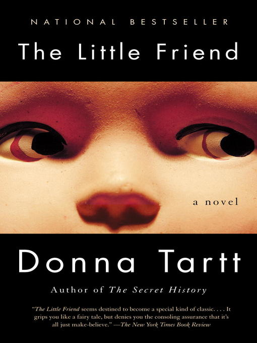 Title details for The Little Friend by Donna Tartt - Wait list