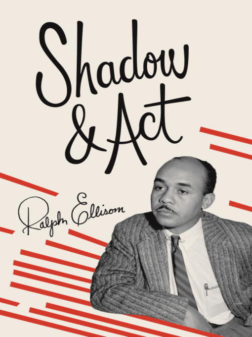 Title details for Shadow and Act by Ralph Ellison - Wait list
