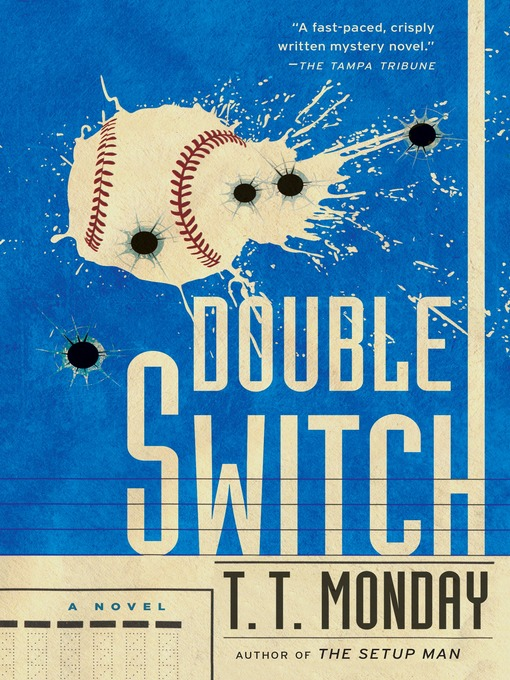 Title details for Double Switch by T. T. Monday - Wait list