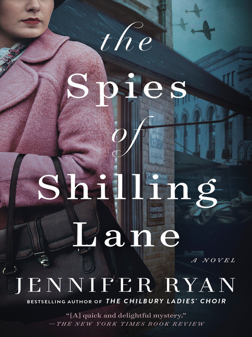 Title details for The Spies of Shilling Lane by Jennifer Ryan - Available