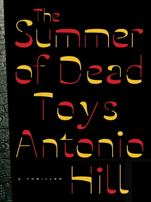 Cover of The Summer of Dead Toys
