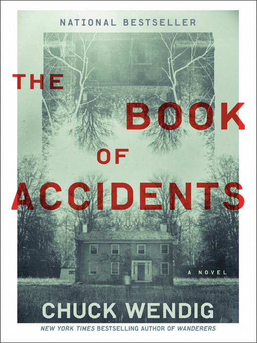 Title details for The Book of Accidents by Chuck Wendig - Available