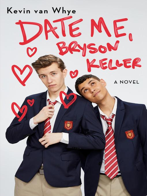 Title details for Date Me, Bryson Keller by Kevin van Whye - Wait list